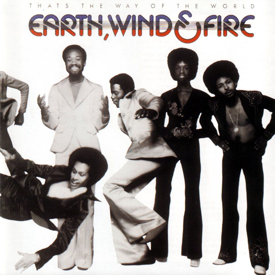 Earth_Wind_y_Fire-That_s_The_Way_Of_The_World-Frontal.jpg